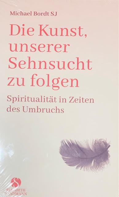 Buch: Die Kunst unserer Sehnsucht zu folgen - Cover